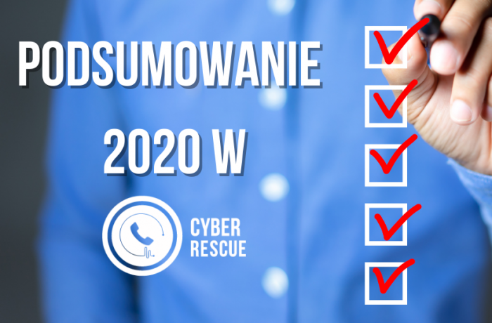 Podsumowanie 2020 roku wCyberRescue